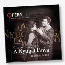 CD Giacomo Puccini: A Nyugat lánya