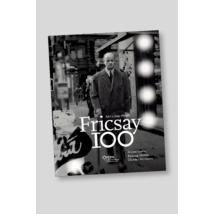 Fricsay 100 - Akit a zene éltetett