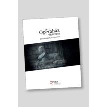 Opera 130 - Az Operaház története kezdetektől napjainkig