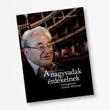 László ferenc: A nagyvadak érdekelnek - Beszélgetések Szinetár Miklóssal